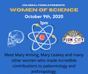 Poster giving details for Women of Science program by colossal fossils on Oct 9th at 1 pm.